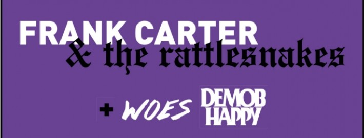 03 28 Frank Carter & The Rattlesnakes