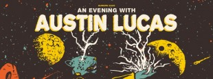 02 28 An Evening With Austin Lucas
